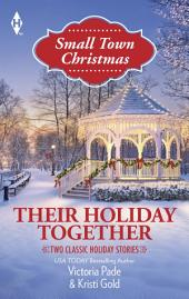 Their Holiday Together: The Bachelor's Christmas Bride\The Son He Never Knew