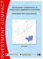 Regulatory Governance in South East European Countries Progress and Challenges PDF