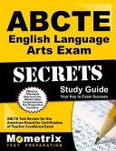 Abcte English Language Arts Exam Secrets Study Guide