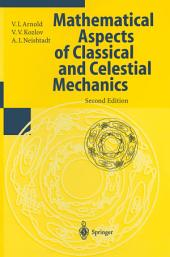 Mathematical Aspects of Classical and Celestial Mechanics: Volume 3, Edition 2