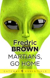 Martians, Go Home