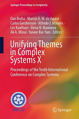Unifying Themes in Complex Systems X