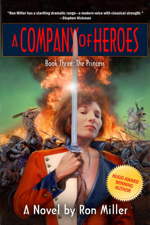 A Company of Heroes Book Three  The Princess