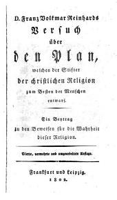 Versuch ueber den Plan, welchen der Stifter der christlichen Religion zum Besten der Menschen entwarf