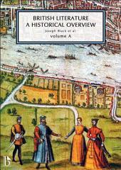 British Literature: A Historical Overview: Volume 1