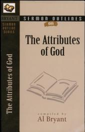 Sermon Outlines on the Attributes of God