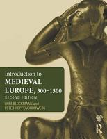 Introduction to Medieval Europe 300   1500 PDF