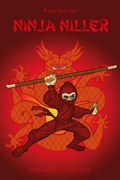 Ninja Niller #1: Ninja Niller