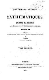 Nouvelles annales de mathématiques: journal des candidats aux écoles spéciales, à la licence et à l'agrégation ...
