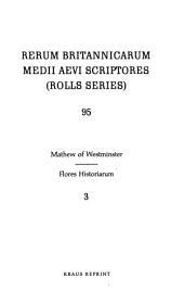 Flores Historiarum: Issue 95, Volume 3
