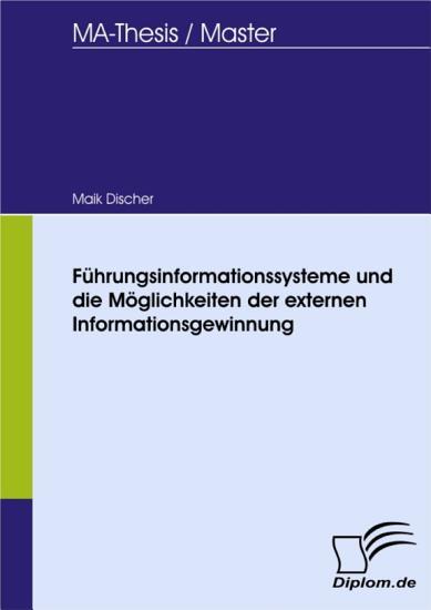 F  hrungsinformationssysteme und die M  glichkeiten der externen Informationsgewinnung PDF