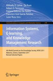Information Systems, E-learning, and Knowledge Management Research: 4th World Summit on the Knowledge Society, WSKS 2011, Mykonos, Greece, September 21-23, 2011. Revised Selected Papers