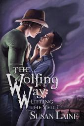 The Wolfing Way