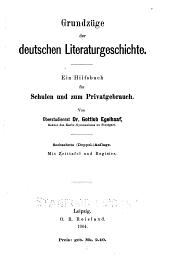 Grundzüge der deutschen Literaturgeschichte: ein Hilfsbuch für Schulen und zum Privatgebrauch