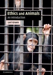 Ethics And Animals Book PDF