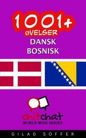 1001+ Øvelser dansk - bosnisk