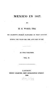 Mexico in 1827: Volume 2