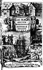 Olai Magni gentium septentrionaliu[m] historiae breviarium