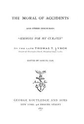 "The Moral of Accidents and Other Discourses: ""Sermons for My Curates"""