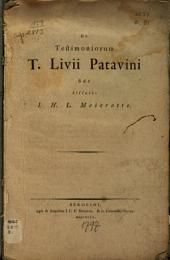 De testimoniorum T. Livii Patavini fide