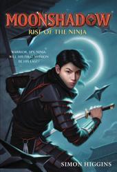 Moonshadow: Rise of the Ninja