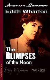The Glimpses of the Moon: American Literature