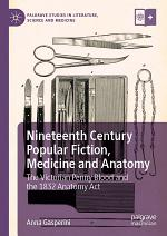 Nineteenth Century Popular Fiction, Medicine and Anatomy