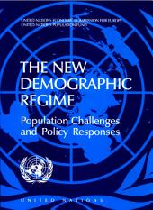 The New Demographic Regime: Population Challenges and Policy Responses, Part 383