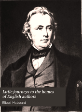 Little Journeys to the Homes of English Authors: Volume 7