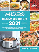 The Whole30 Slow Cooker 2021