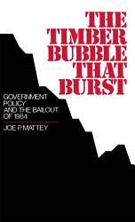 The Timber Bubble That Burst Book PDF