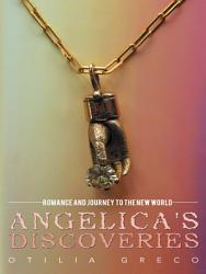 Angelica s Discoveries PDF