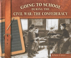 Going to School During the Civil War PDF