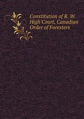 Constitution of R. W. High Court, Canadian Order of Foresters