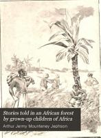 Stories Told in an African Forest by Grown up Children of Africa PDF