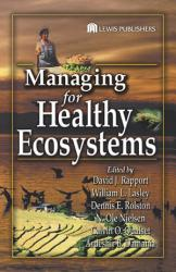 Managing For Healthy Ecosystems Book PDF