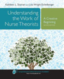 Understanding the Work of Nurse Theorists  A Creative Beginning PDF
