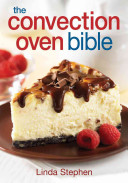 The Convection Oven Bible Book
