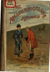 The Helterskelter Hounds: Or, Mr. Flopkin's Sporting Memoirs