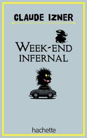 Week end infernal
