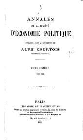 Annales de la Société d'Économie Politique: Volumes6à7