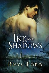 Ink and Shadows