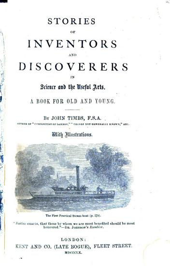 Stories of Inventors and Discoverers in Science and the Useful Arts PDF