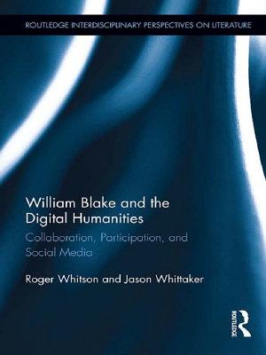 William Blake and the Digital Humanities