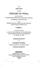 An account of the diseases of India: as they appeared in the English fleet, and in the Naval hospital at Madras, in 1782 and l783
