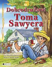 Dobrodružství Toma Sawyera: pro děti