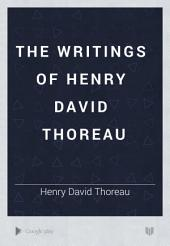 The Writings of Henry David Thoreau: Volume 2