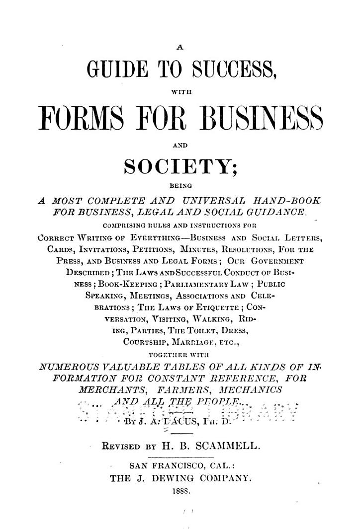 A Guide to Success, with Forms for Business and Society