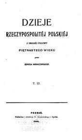 Dzieje Rzeczypospolitej Polskiej: Tom 3