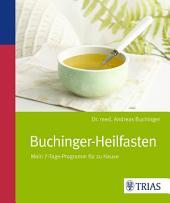 Buchinger Heilfasten: Mein 7-Tage-Programm für zu Hause, Ausgabe 3